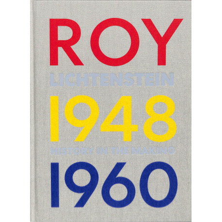 Roy Lichtenstein History in the making 1948 - 1960