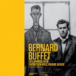 Bernard Buffet - Les années 1950