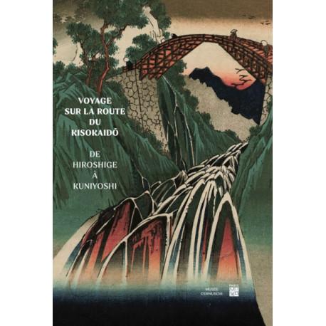 Voyage sur la Route du Kisokaido - de Hiroshige à Kuniyoshi