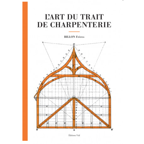 L'art du trait de charpenterie