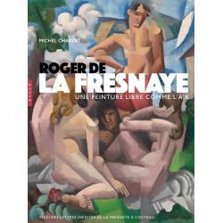 Roger de la Fresnaye - Une peinture libre comme l'air
