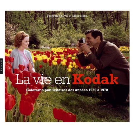 La vie en Kodak. Colorama publicitaire de la firme Kodak de 1950 à 1970