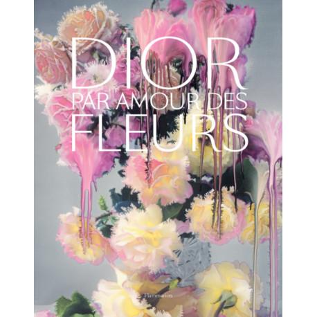 Dior - Par amour des fleurs