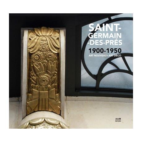 Saint-Germain-des-Prés - 1900-1950 / Art Nouveau - Art Déco