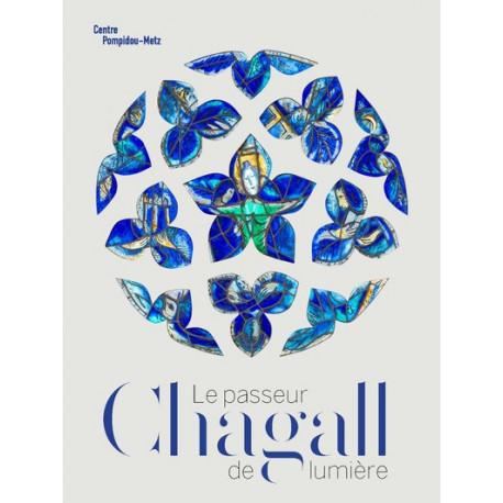 Chagall - Le passeur de lumière