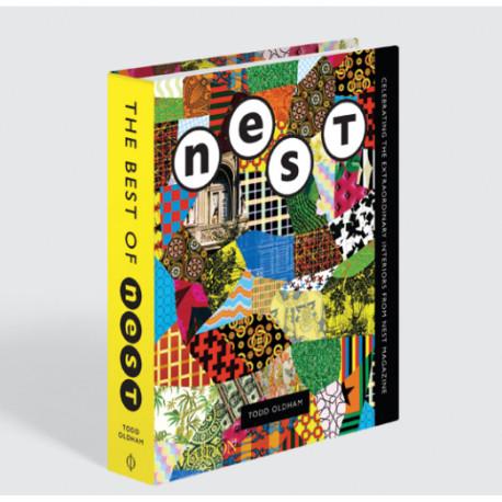 The Best of Nest: Celebrating the Extraordinary Interiors from Nest Magazine