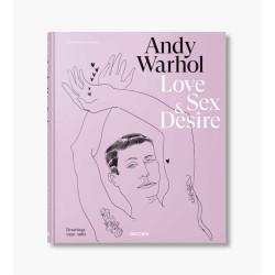 Andy Warhol - Love, Sex & Desire - Drawings 1950-1692