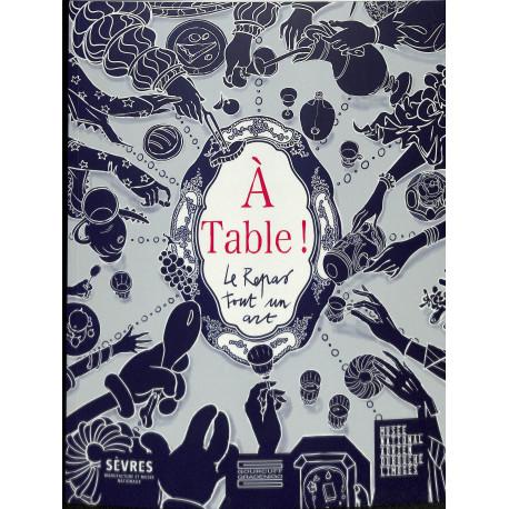 A Table ! Le repas tout un art