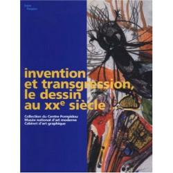 Invention et Transgression -  Le dessin au XXe siècle