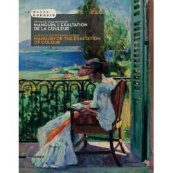 Un Fauve chez Bonnard. Manguin, l'exaltation de la couleur.