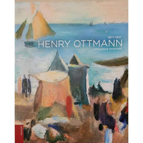 Henry Ottmann 1877-1927 - Catalogue raisonné