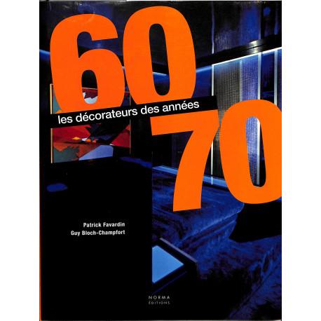 Les Decorateurs Des Annees 60-70 -