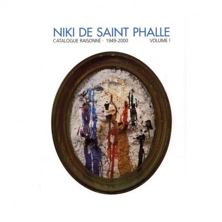 Niki de Saint Phalle monographie  catalogue raisonné 1949/2000