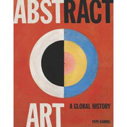 Abstract Art : A Global History