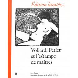 """Vollard, Petiet et l'estampe des maîtres """"Edition limitée"""""""