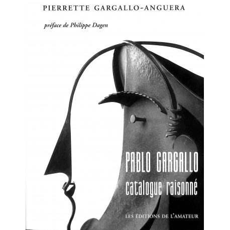 Pablo Gargallo Catalogue raisonné