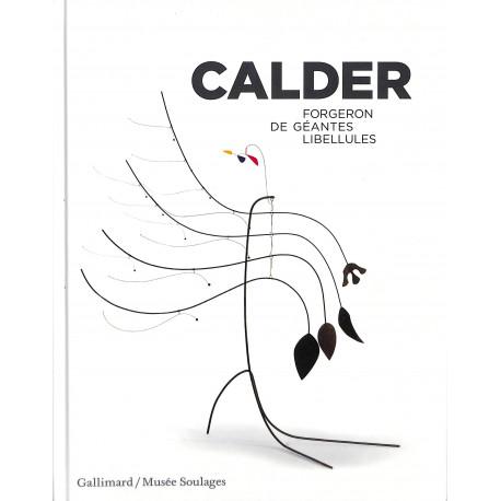 Calder - Forgeron de géantes libellules