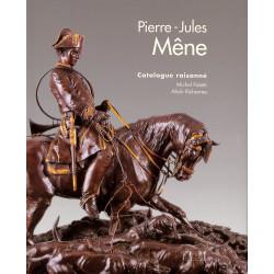 Pierre-Jules Mêne - Catalogue raisonné de l'oeuvre sculpté  (1810-1879)
