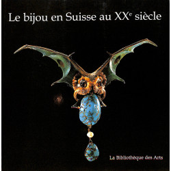 Le bijou en Suisse au XXème siècle