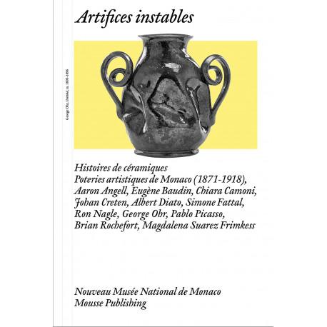 Artifices instables – Histoires de céramiques
