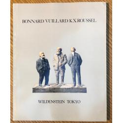 Bonnard / Vuillard / K.X. Roussel