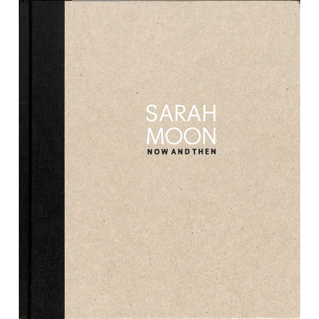 Sarah Moon - Now and Then