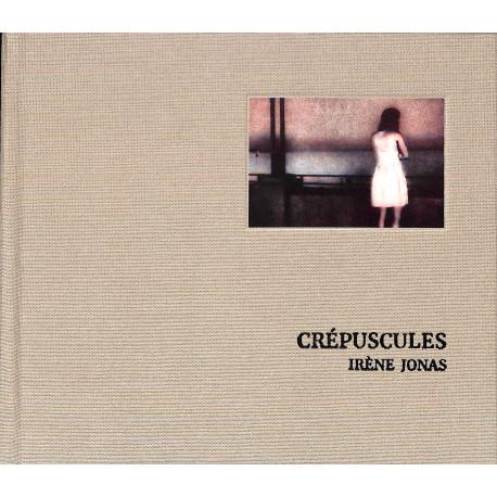 Crépuscules - Irène Jonas