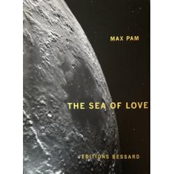 Max Pam, The Sea of Love - Edition limitée avec photo originale signée