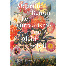 Magritte / Renoir - Le surréalisme en plein soleil