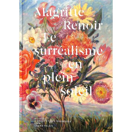 Magritte - Renoir / Le surréalisme en plein soleil