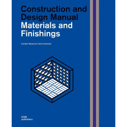 Materials and Finishings : Construction and Design Manual
