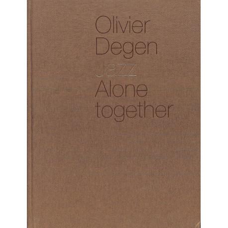 Olivier Degen - Jazz, Alone together