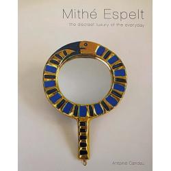 Mithé Espelt - The discreet luxury of the everyday