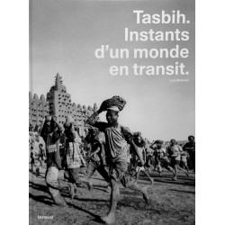 Tasbih, Instants d'un monde en transit