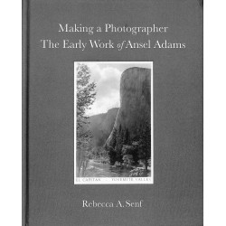 Making a Photographer : The Early Work of Ansel Adams