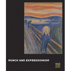 Munch And Expressionism (neue Galerie) /anglais