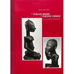 Du Fleuve Niger Au Fleuve Congo - Une Aventure Africaine