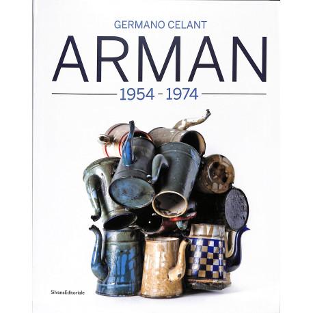 ARMAN 1954 - 1974