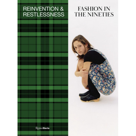 Fashion in the 90s : Reinvention and Restlessness