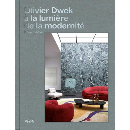 Olivier Dwek à la lumière de la modernité