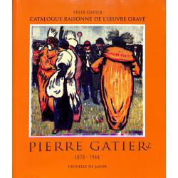 Pierre Gatier catalogue raisonné de l'oeuvre gravé