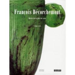 François Décorchemont - Un maître de la pâte de verre