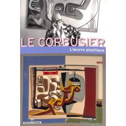 Le Corbusier L'oeuvre plastique