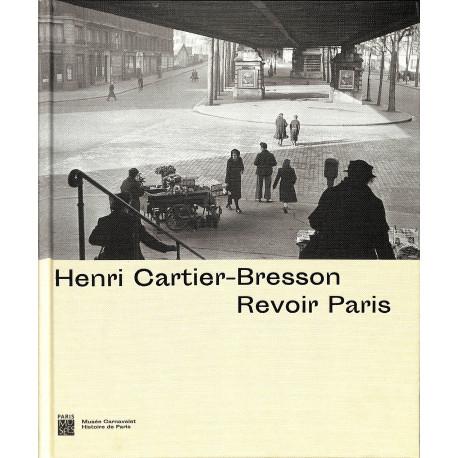 Henri-Cartier Bresson - Revoir Paris
