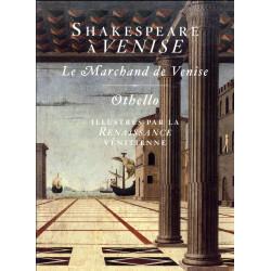 Shakespeare à Venise-  Le Marchand de Venise et Othello illustrés par la Renaissance vénitienne