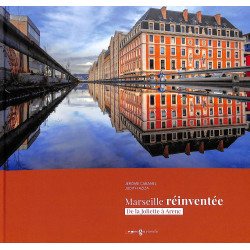 Marseille réinventée : De la Joliette à Arenc, Jérôme Cabanel, Judith Aziza