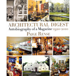 Architectural Digest Autobiography of a Magazine 1920/2010