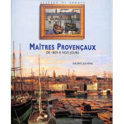 Maîtres provençaux de 1859 à nos jours - Galerie Jouvène - Alauzen di Genova