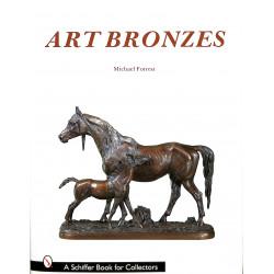 Art Bronzes - Michael Forrest - Schiffer Book