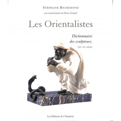 Les orientalistes dictionnaire des sculpteurs 19° et 20°siècles